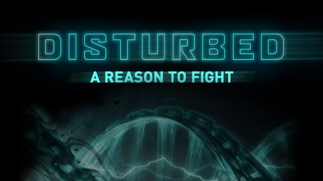 Disturbed, A Reason to Fight